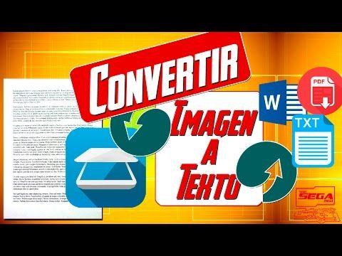Cómo Extraer El Texto De Una Imagen En Segundos Cómo Pasar De Imagen A Texto Youtube Clases De Computacion Computacion Consejos De Diseño Gráfico