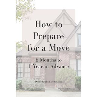 Are you as eager about an upcoming move as I am? Here are 5 tips that will help you prepare for the physical aspect of moving 6 months to 1 year in advance.