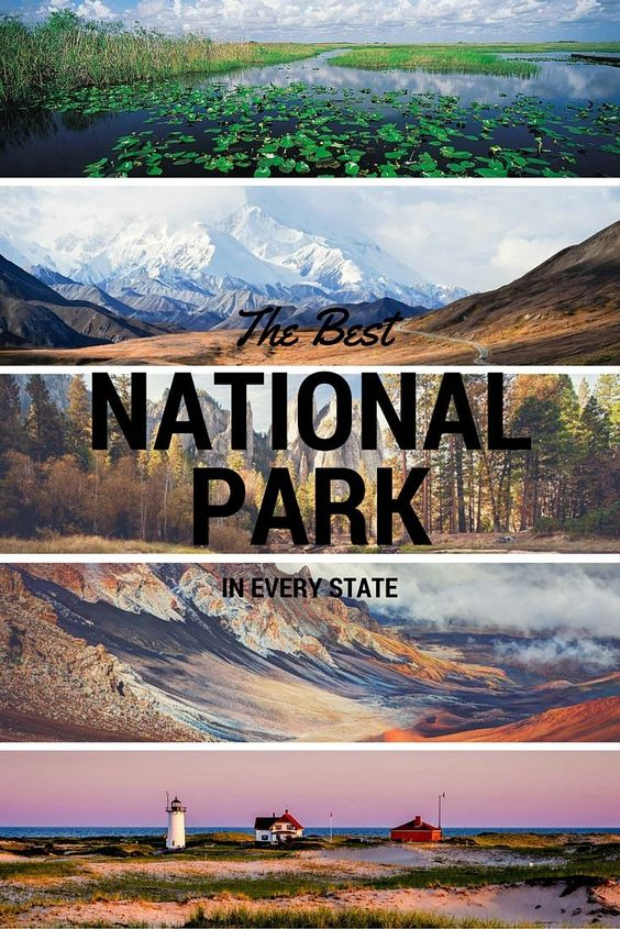Discover the best national park in every state. Which is yours?