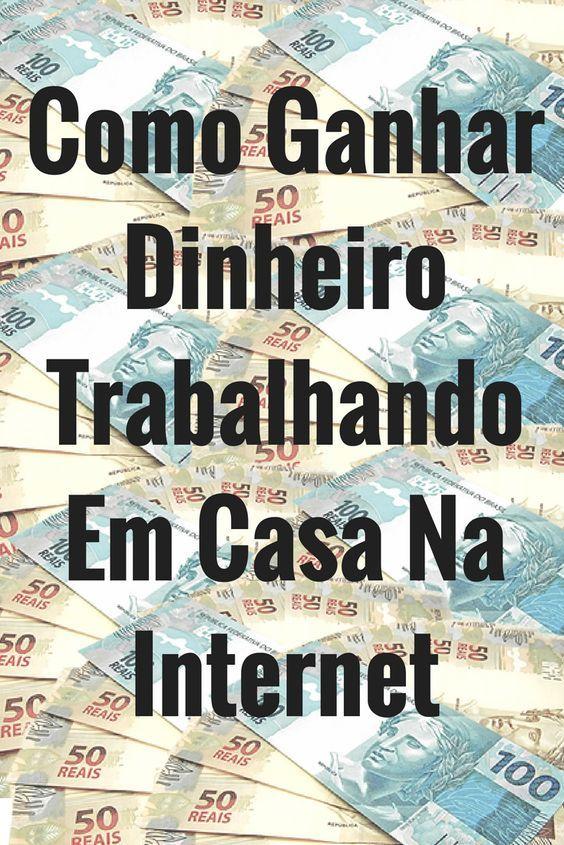 como ganhar dinheiro a trabalhar na internet