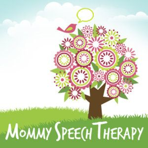 Mommy speech therapy...good resource