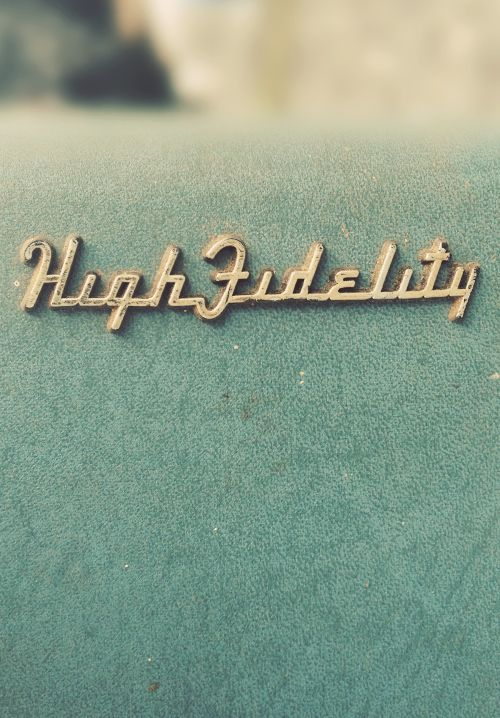 High Fidelity-vintage type