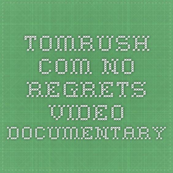tomrush.com - No Regrets video documentary