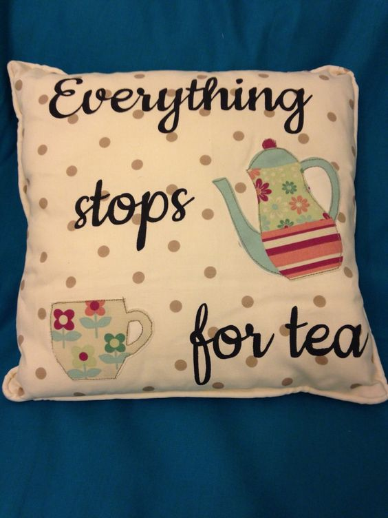 """Everything stops for tea"". Similar to my coffee design, hand painted text and carefully sewn layering. This cushion has had a few designs, hope you like this one too!"