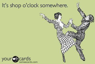It's shop o'clock somewhere