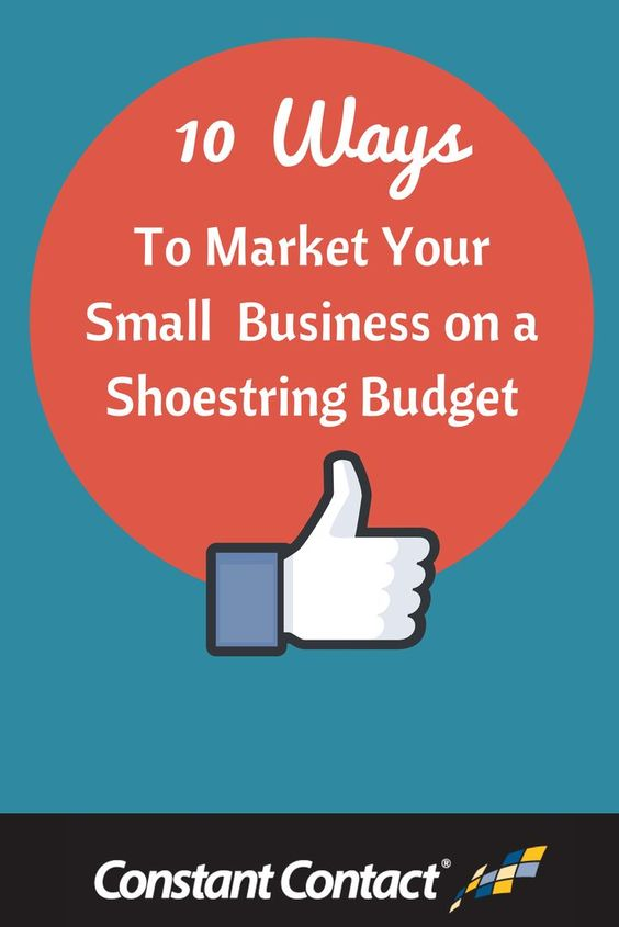10 Ways to Market Your Small Business on a Shoestring Budget #marketing #smallbusiness