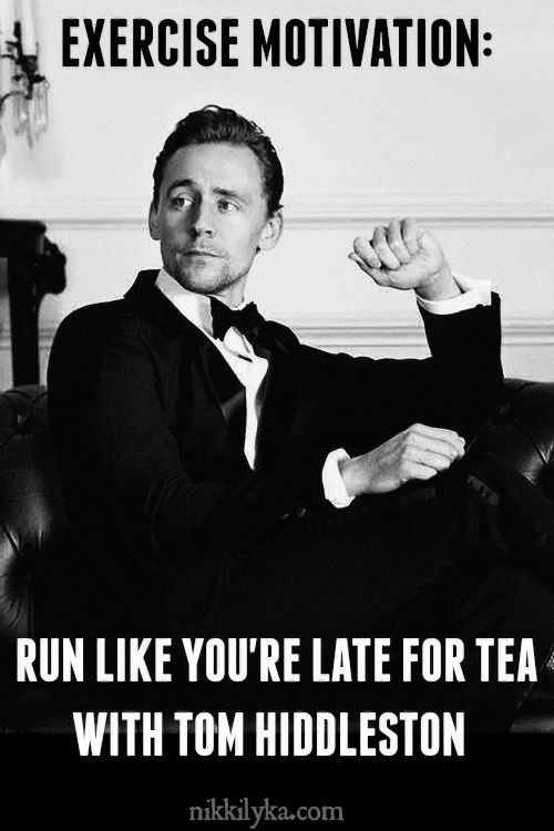 Tom Hiddleston motivation for your day. Source: http://nikkilyka.com/post/144622606257/tom-hiddleston-motivation-for-your-day#notes