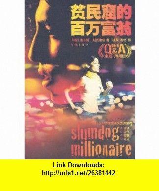Slumdog Millionaire (Chinese Edition) (9787506346382) Vikas Swarup , ISBN-10: 7506346389  , ISBN-13: 978-7506346382 ,  , tutorials , pdf , ebook , torrent , downloads , rapidshare , filesonic , hotfile , megaupload , fileserve