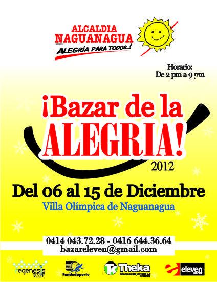 Bazar de la Alegría  Del 6 al 15 de Diciembre  Villa Olimpica de Naguanagua, Carabobo