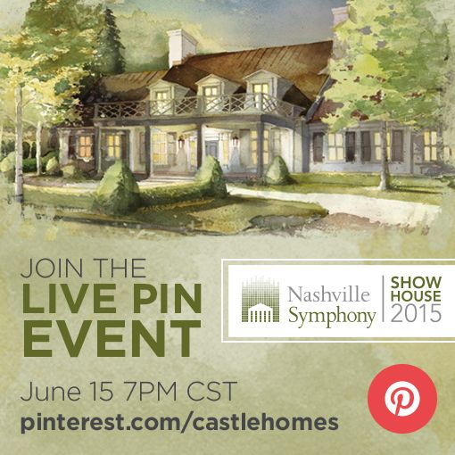 Join The Nashville Symphony Show House For A Live Pin Event June 15 At