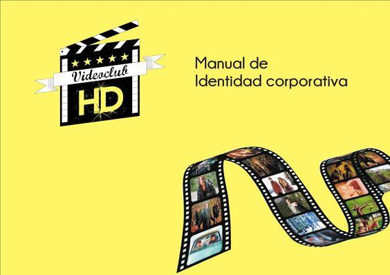Manual de identidad corporativa VideoclubHD