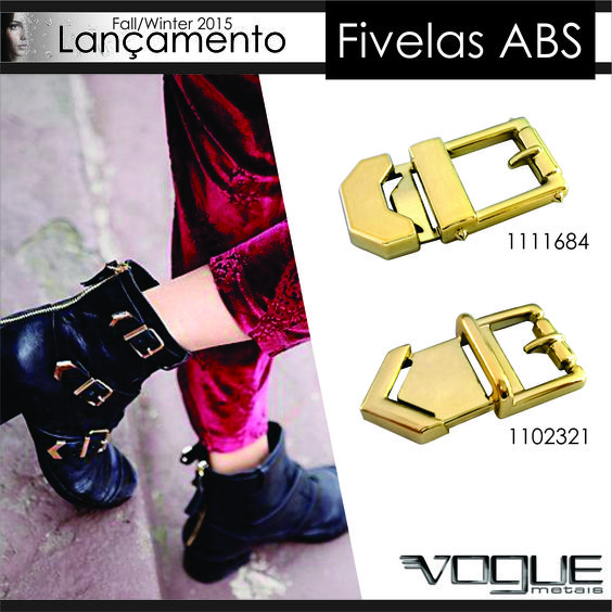 Fall/Winter 2015 - Vogue Metais - Fivelas ABS