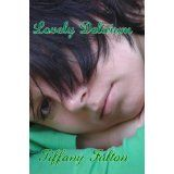 Lovely Delirium (Kindle Edition)By Tiffany Fulton