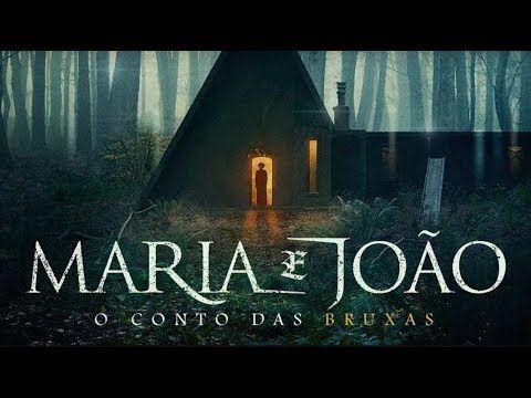Maria E Joao O Conto Das Bruxas Filme 2020 Trailer Legendado