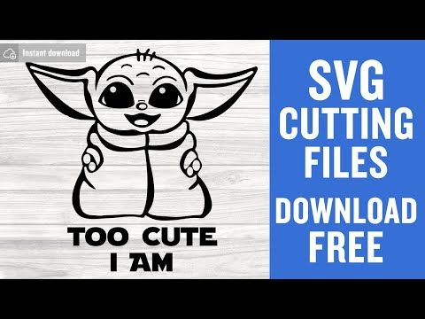 Baby Yoda Svg Free Too Cute I Am Svg Star Wars Svg Shirt Design Digital Download Free Vector Files Yoda Svg Free Baby J In 2020 Cricut Free Yoda Images Free Svg