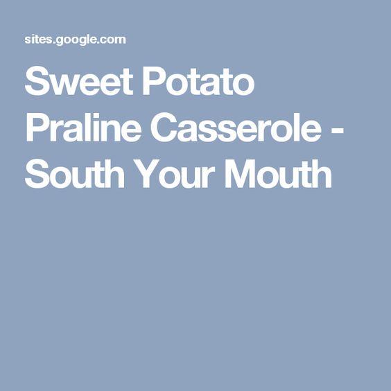 Sweet Potato Praline Casserole - South Your Mouth