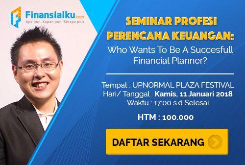 Seminar Bagaimana Cara Menjadi Perencana Keuangan Yang Sukses Keuangan Perencanaan Keuangan Tanggal