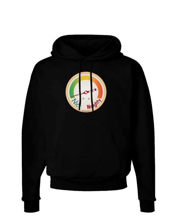 TooLoud Naughty or Nice Meter Nice Dark Hoodie Sweatshirt
