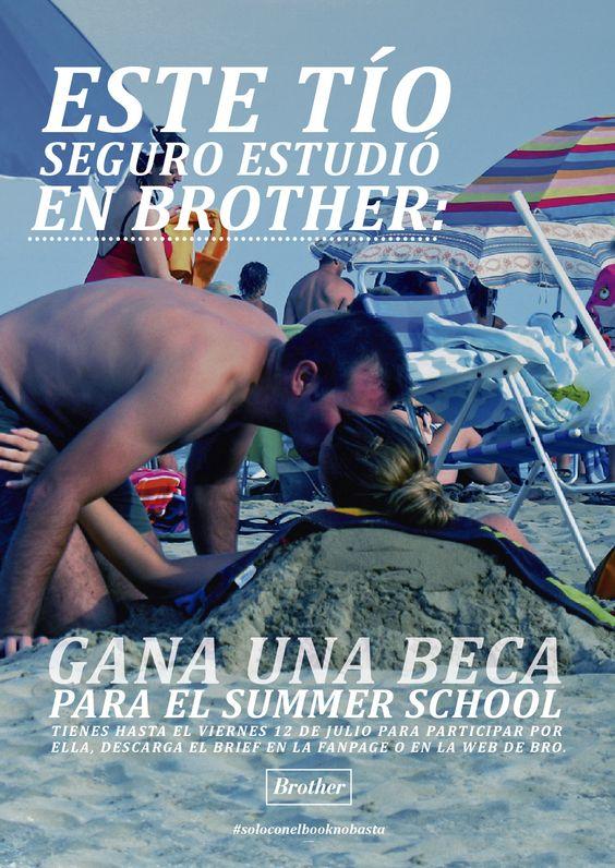 ¿Quieres ganar una beca para el Summer School de Brother Barcelona? Tienes hasta mañana viernes para participar. Descárgate el brief en http://brotherad.com/barcelona/