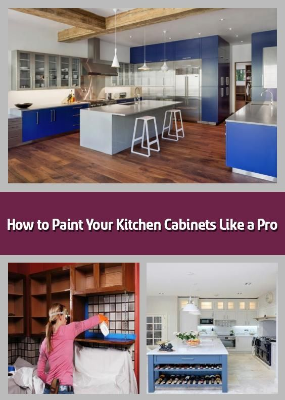 How To Paint Your Kitchen Cabinets Like A Pro Learn To Paint Your Wood Metal Or Laminate Kitchen Cabinets Like A Pro Image Source Modern Kitchen If You R In 2020