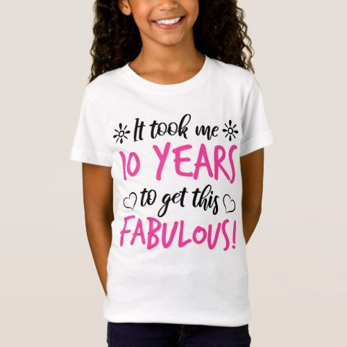 Fabulous 10th Birthday T Shirt Girl Birthday Themes Birthday Girl Shirt Fabulous Birthday