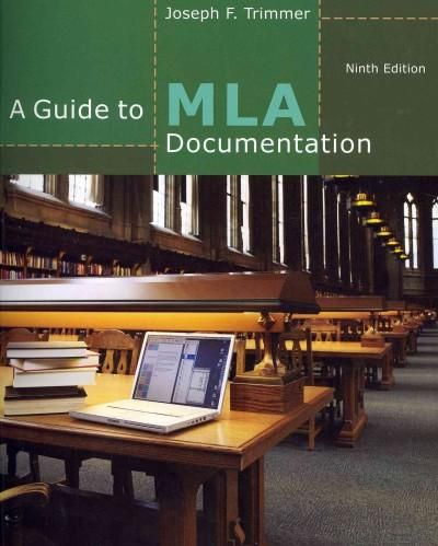A Guide to MLA Documentation: With an Appendix on Apa Style