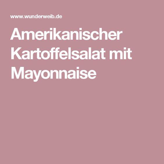Amerikanischer Kartoffelsalat mit Mayonnaise