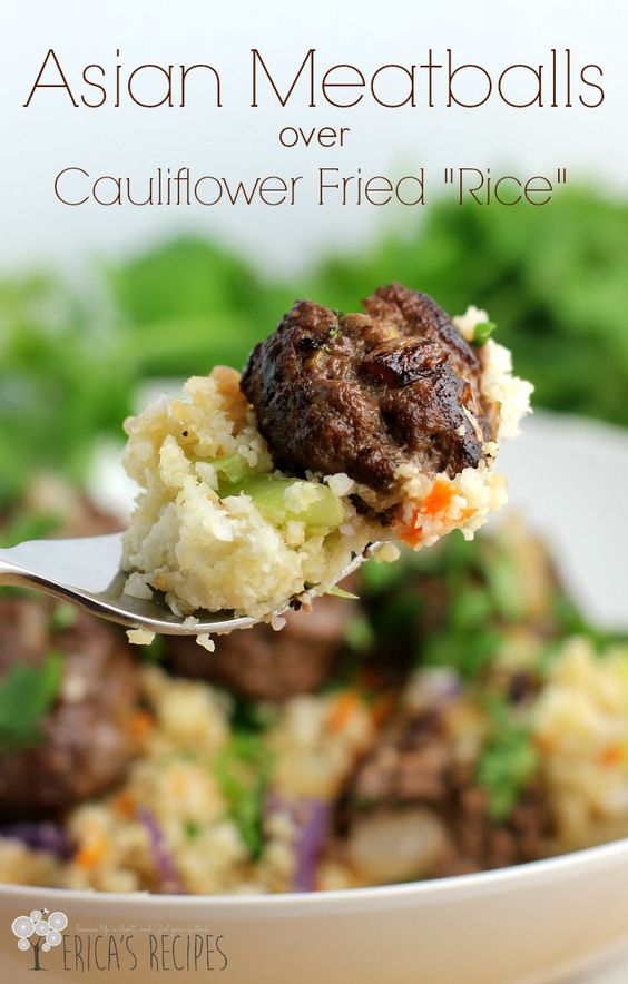 "Asian Meatballs over Cauliflower Fried ""Rice"" 