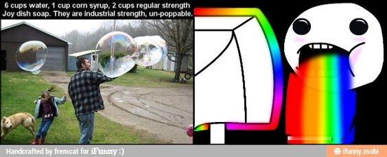 Industrial strength soap bubbles / iFunny :)
