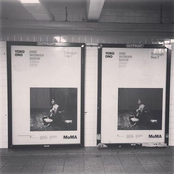"@thestyleskinny's photo: ""{yoko ono} #onewomanshow #moma #nyc #subwayartad"""