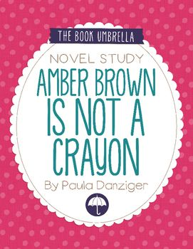 Amber Brown is Not a Crayon by Paula Danziger - novel study by The Book Umbrella $