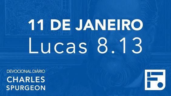11 de janeiro - Devocional Diário CHARLES SPURGEON #11