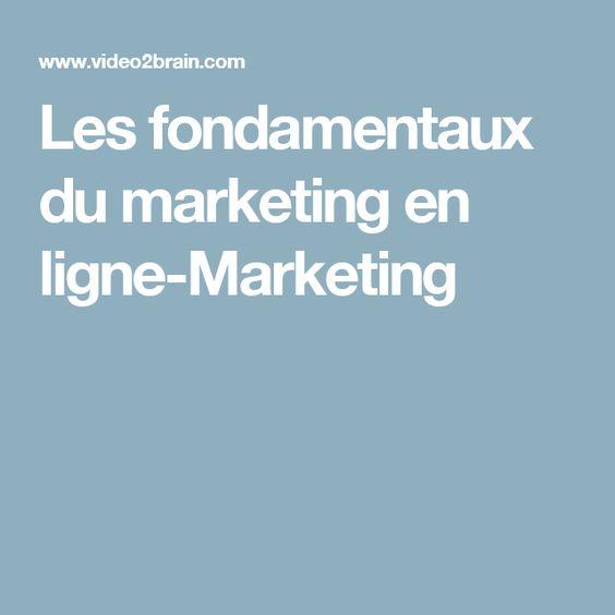 Les fondamentaux du marketing en ligne