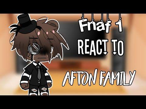 Fnaf 1 Reacts To Afton Family Tik Toks And Memes Gacha Club Youtube Fnaf Afton Fnaf 1