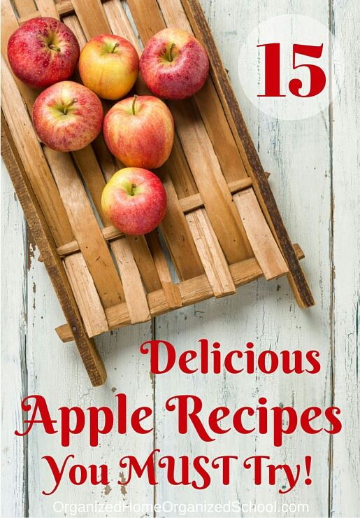 Check out these awesome apple recipes! Via @ Organized Home Organized School #applerecipes