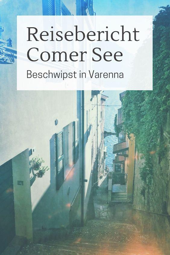 Comer See Reisebericht Beschwipst In Varenna Comer See Urlaub