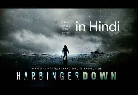 Harbinger Down Latest Hollywood Movie In Hindi Dubbed Full Action Hd Hindi Dubbed Full 2018 New Movie Movie Posters Entertainment Woodruff