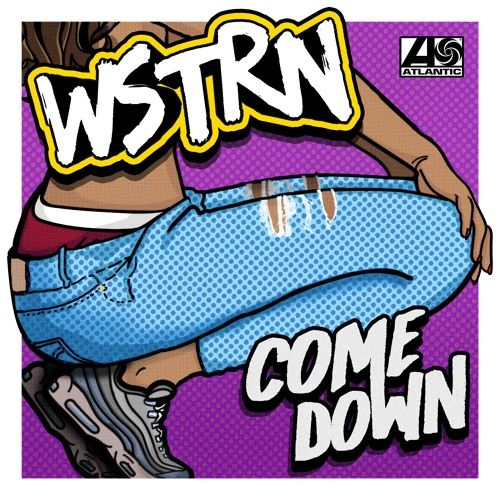 WSTRN – Come Down acapella