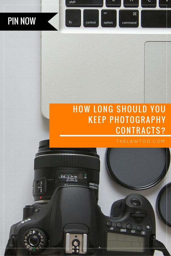 How long should I keep photography contracts? Photography - photography contracts