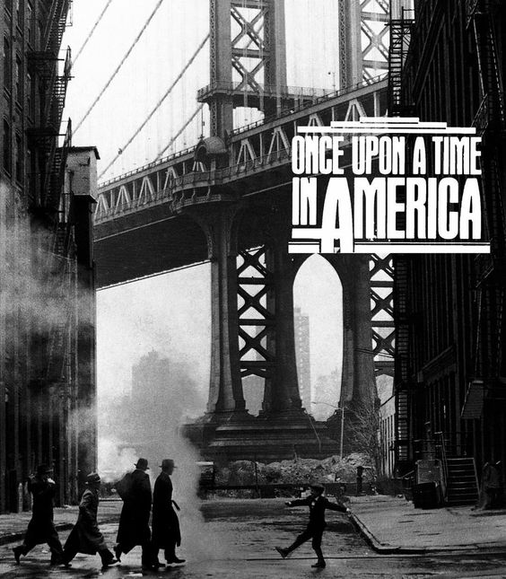 """Once Upon a Time in America (1984) by Sergio Leone"""