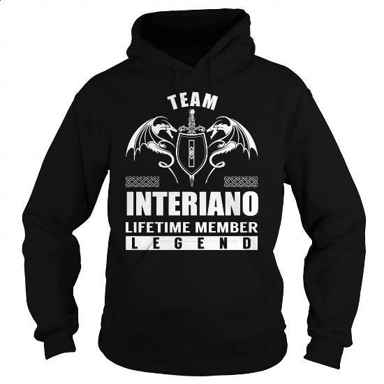 Team INTERIANO Lifetime Member Legend - Last Name, Surname T-Shirt - #retirement gift #awesome hoodie
