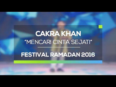 Cakra Khan - Mencari Cinta Sejati (Festival Ramadan 2016)  Teteh melly ratunya soundtrack film indonesia, dari zaman dulu beuuuuh bapeeer terus emang musisi paling hebat
