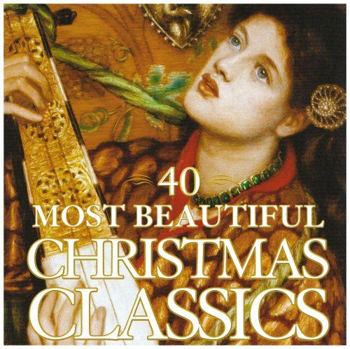 40 Most Beautiful Christmas Classics for only $6.00