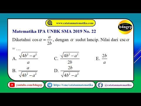 Unbk Sma 2019 Pembahasan Matematika Ipa No 22 Perbandingan Trigonometri Latihan Unbk 2020 Youtube Matematika Trigonometri Ipa