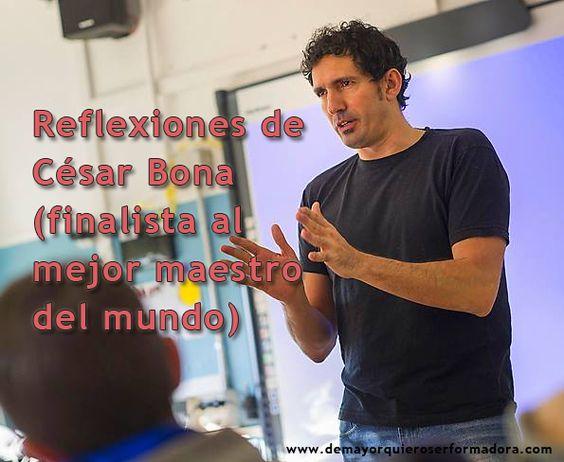 De mayor quiero ser formadora: Reflexiones de César Bona (finalista al mejor maestro del mundo)