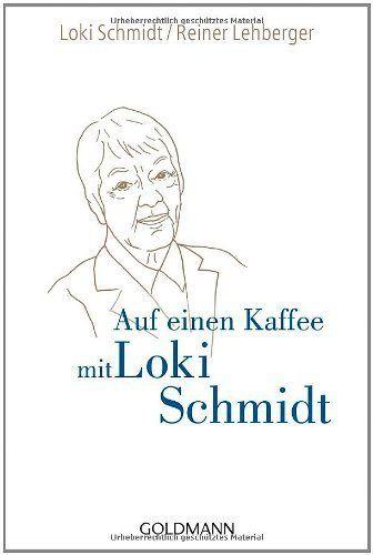 Auf einen Kaffee mit Loki Schmidt von Loki Schmidt, http://www.amazon.de/