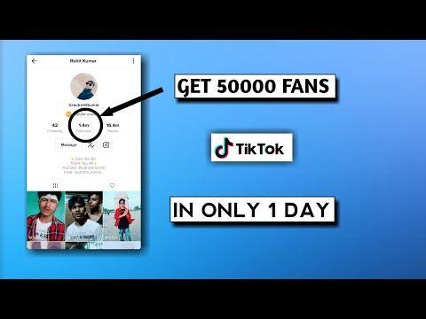 Get 50k Followers On Tik Tok In 1 Day Tik Tok Fans Kaise Badhaye Hindi Unlimited Likes And Fan Youtu How To Get Followers Auto Follower How To Get Famous