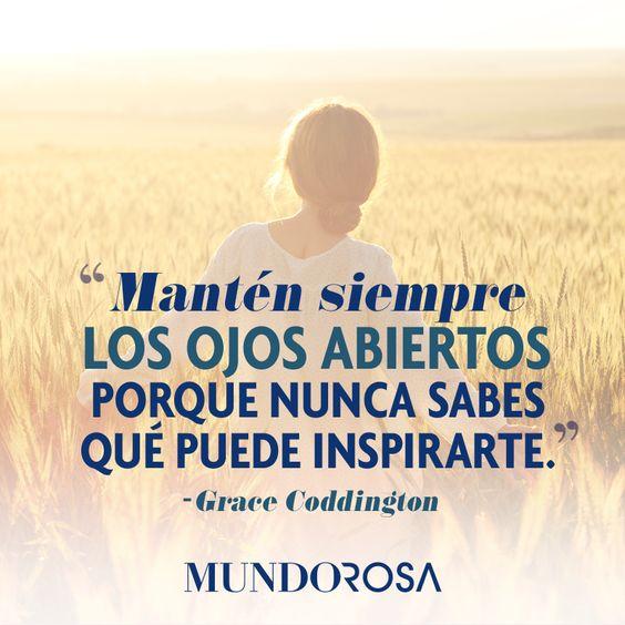 frases, ojos abiertos, inspiración, grace coddington http://www.mundorosa.com.mx