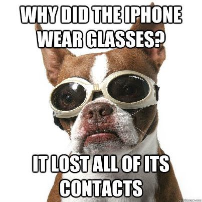 Why did the iPhone wear glasses? It lost all of its contacts
