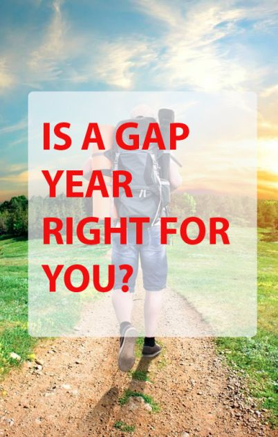 Is a Gap Year Right For You?